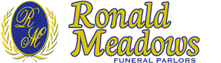 Ronald Meadows Funeral Parlors