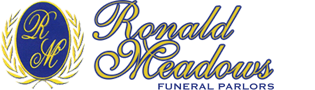 Ronald Meadows Funeral Parlors