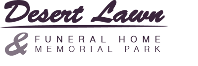 Desert Lawn Funeral Home and Memorial Park