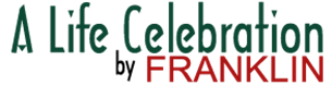 A Life Celebration by Franklin