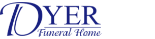 Dyer Funeral Home