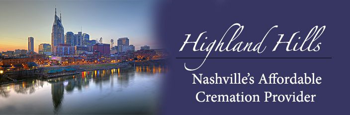 Nashville Cremation | Highland Hills Funeral Home and Crematory