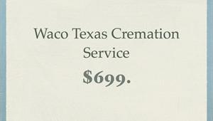 Waco Cremation Service