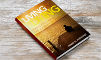 Living & Dying: The Book