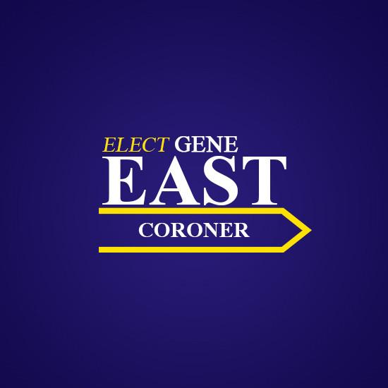Elect Gene East for Coroner