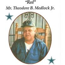 "Mr. Theodore ""RED"" Medlock, Jr."